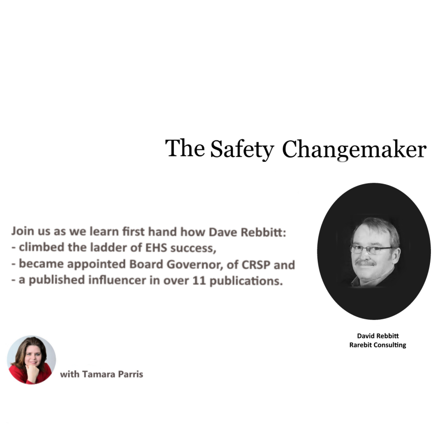 Safety Changemaker: Season One – David Rebbitt