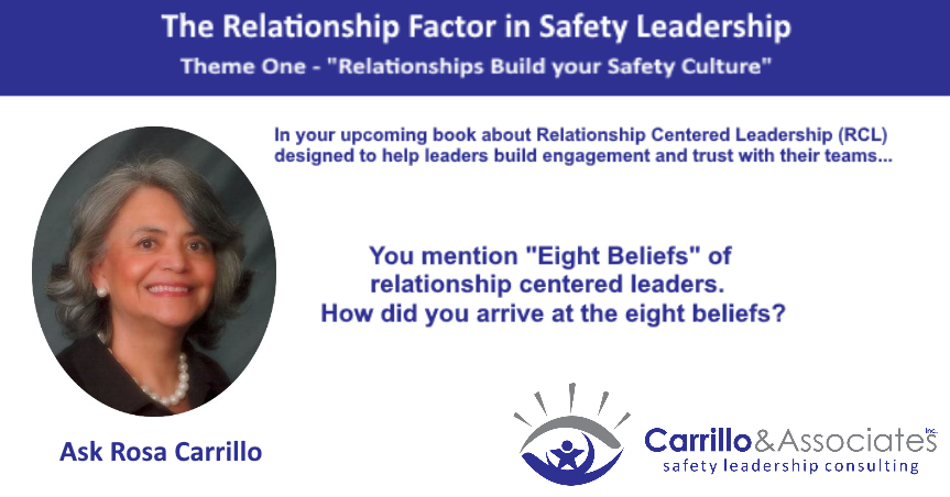 RELATIONSHIPS BUILD YOUR SAFETY CULTURE – Why Eight Beliefs?