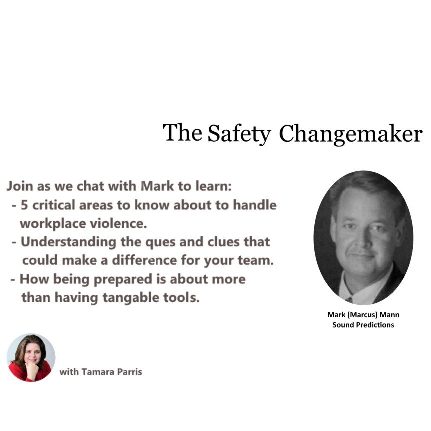 Safety Changemaker: Season One – Mark (Marcus) Mann
